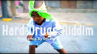 Hard Drugs Riddim Mix Feat. Buju Banton, Sizzla, Richie Spice, Fantan Mojah, (Refix 2018)