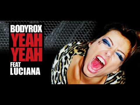 Yeah yeah - Bodyrox ft. Luciana