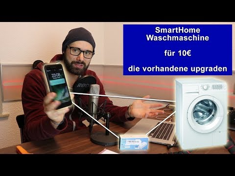 SmartHome Waschmaschine für 10€ [Tutorial] [HD]