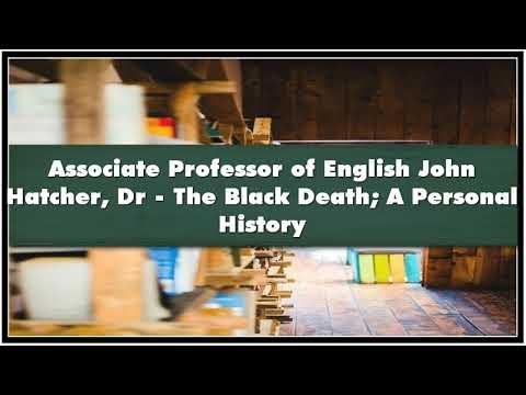 Associate Professor of English John Hatcher Dr The Black Death A Personal History Par Audiobook