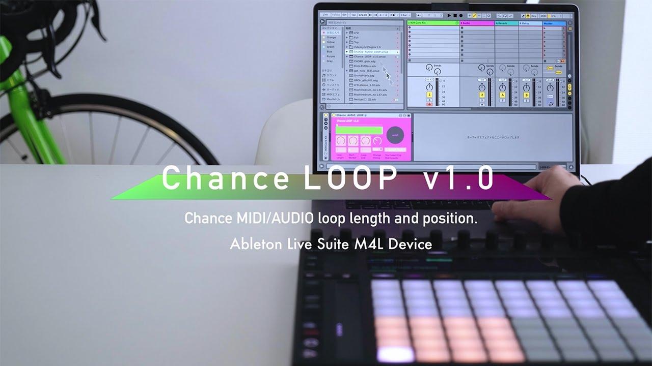 Chance LOOP v1.0 Tutorial [Ableton Live Suite M4L device]