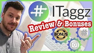 ITaggz Review With Deluxe Bonuses 2019 (Epic Instagram Tool) ✅