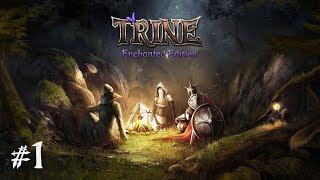 🔴 Trine #1 - Reprenons depuis le début