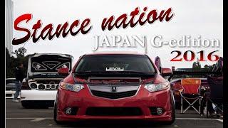 STANCE NATION Japan.G.Edition【スタンスネーション】 TOKYO 2016