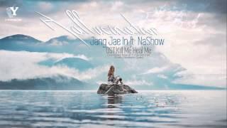 Video [Y-heaven.net] Hallucinations - Jang Jae In Ft. NaShow (Kill Me Heal Me OST) download MP3, 3GP, MP4, WEBM, AVI, FLV Maret 2018