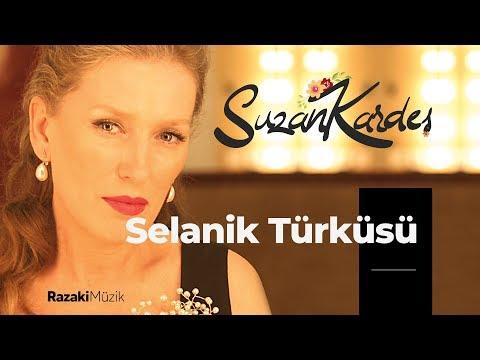 Suzan Kardeş | Selanik Türküsü feat. Sezen Aksu