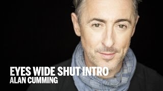 EYES WIDE SHUT INTRODUCTION | Alan Cumming | TIFF 2014