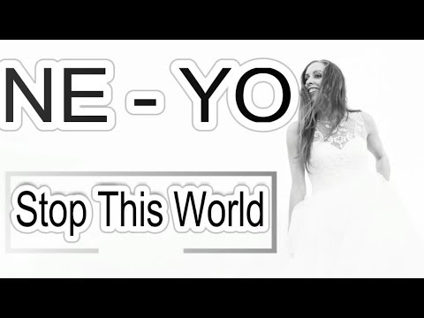 Ne-Yo - Stop This World Lyrics