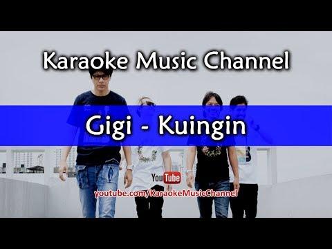 Karaoke Gigi - Kuingin | Tanpa Vokal