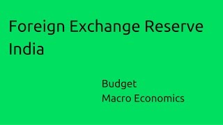 India's Foreign Exchange Reserve | Budget | Money | Banking | CA CPT | CS & CMA Foundation