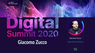 Digital Summit 2020 Day 2.2 Broadcast of the speech by Giacomo Zucco (CEO of BHBnetwork)