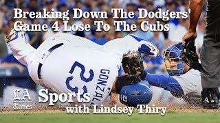 Breaking down the Dodgers Game 4 loss to the Cubs in the NLCS