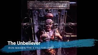 Iron Maiden - The Unbeliever