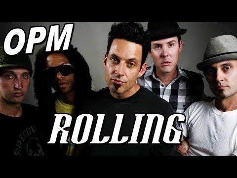 """OPM """"Rollin"""""""