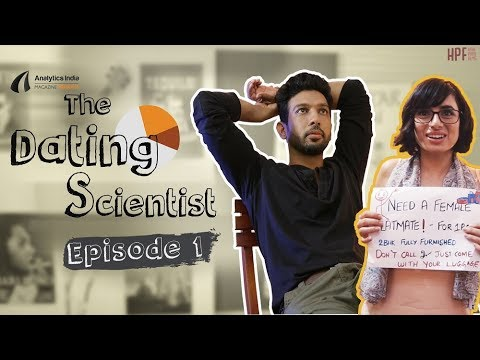 The Dating Scientist  Episode 1 :