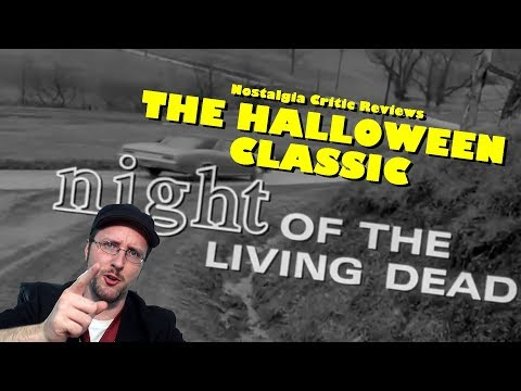 Night of the Living Dead - Nostalgia Critic