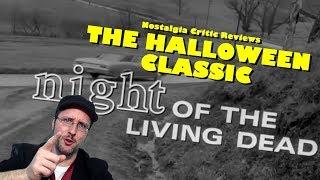 Night of the Living Dead - Nostalgia Critic