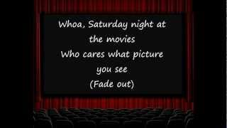 The Drifters - Saturday Night at the Movies Lyrics
