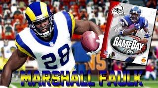 NFL GAMEDAY 2004 | HD THROWBACK THURSDAY GAMEPLAY! | MARSHALL FAULK CLOWNS!