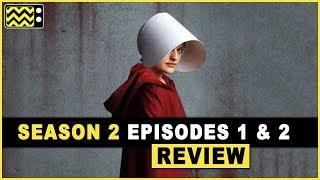 The Handmaids Tale Season 2 Episodes 1 & 2 Review & Reaction | AfterBuzz TV