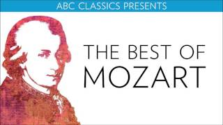 Repeat youtube video The Best of Mozart (ABC Classics presents...)