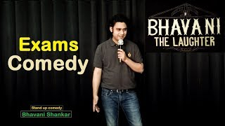 Exams Comedy - Stand up comedy - Bhavani Shankar