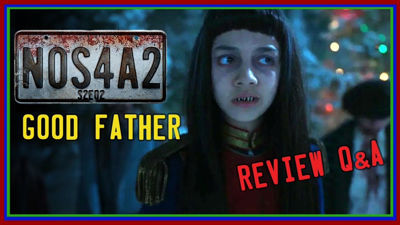 "NOS4A2 S2E2 ""Good Father"" Review Q&A"