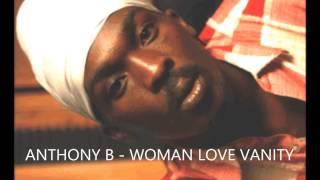 ANTHONY B - WOMAN LOVE VANITY