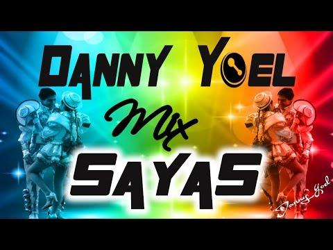 Mix Sayas Caporal 2017  Dj Danny  d(-_-)b