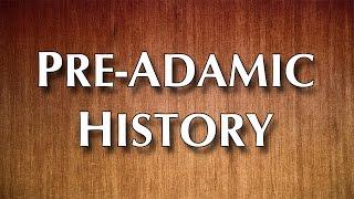 Part 1: Pre-Adamic History - John S. Torell