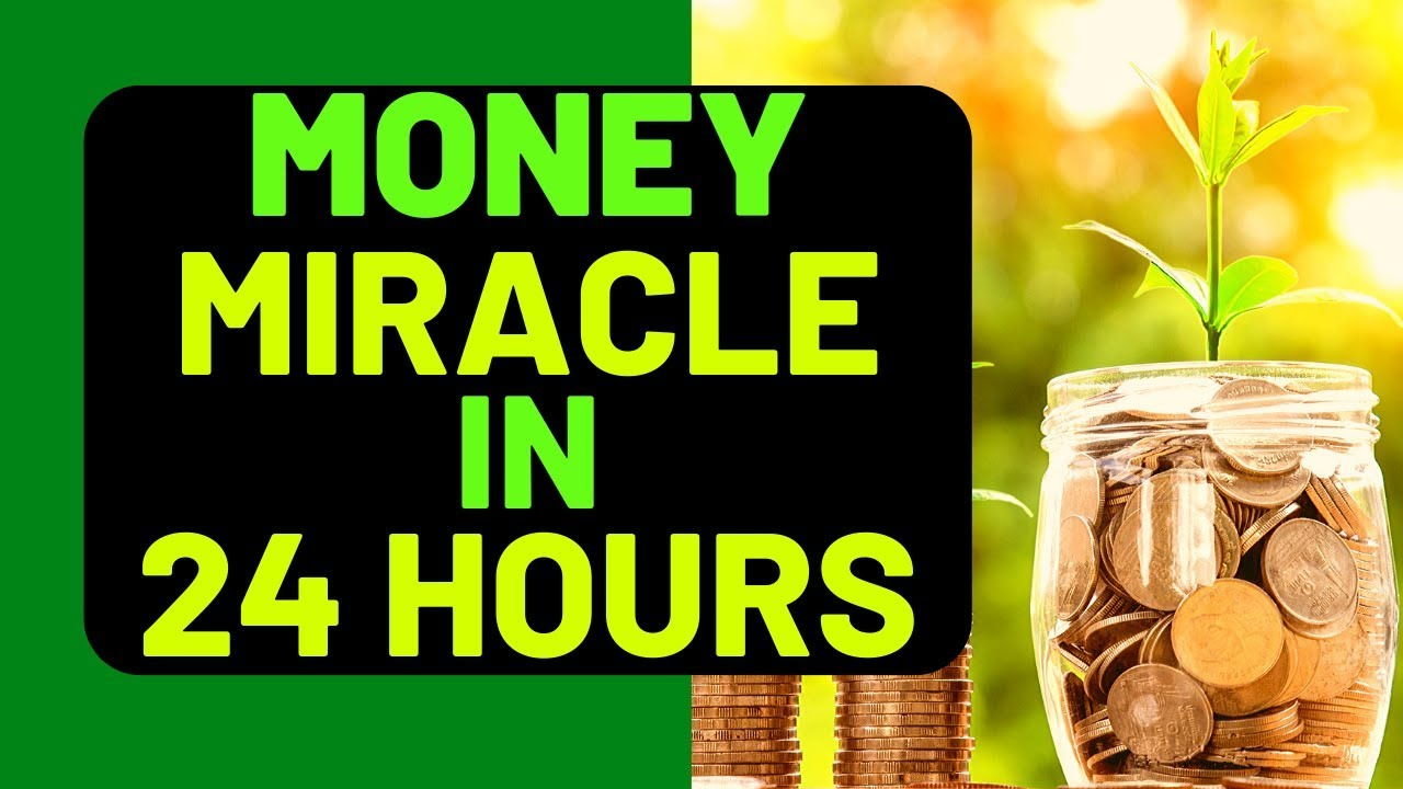 EXPECT A 24 HOUR MIRACLE - PRAYER FOR A FINANCIAL MIRACLE IN 24 HOURS