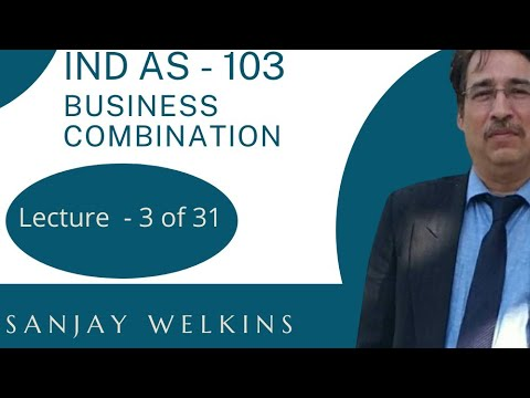 Ind AS 103 - Business Combination - Part - 3  I Examonline.org