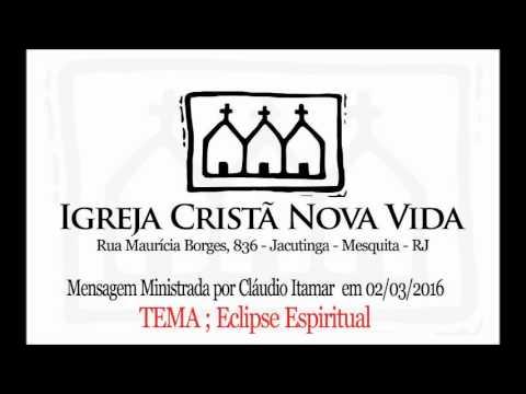 ICNV Jacutinga 836 - Eclipse Espiritual - Cláudio Itamar
