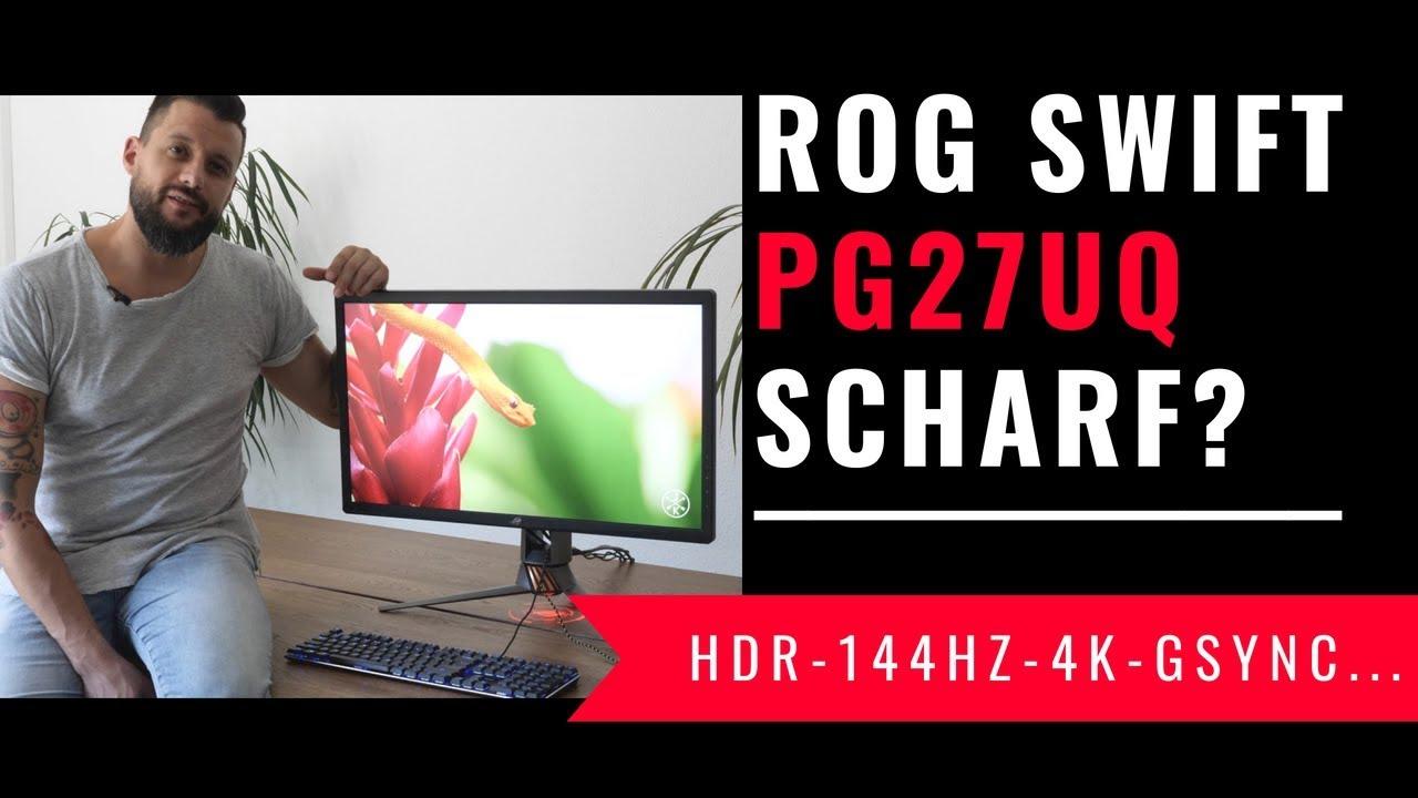 [Exklusives Gewinnspiel] Asus ROG PG27UQ Monitor mit 144hz/4K/HDR Review