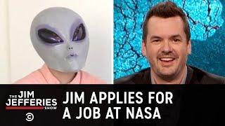 Jim Applies for a Job at NASA - The Jim Jefferies Show