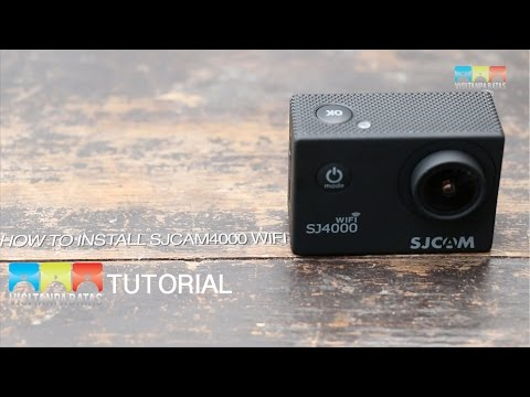 HOW TO INSTALL SJ CAM SJ4000
