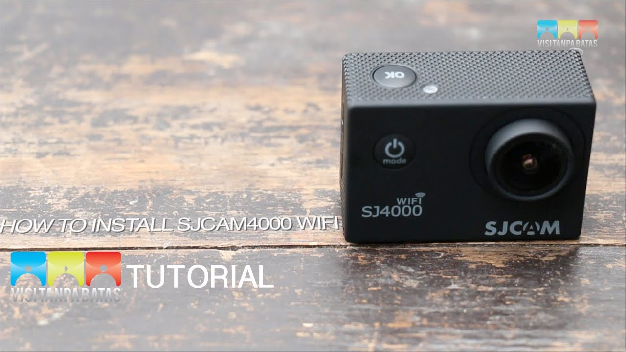 Instructions on how to set up a sjcam sj 4000 - How To Install Sj Cam Sj4000