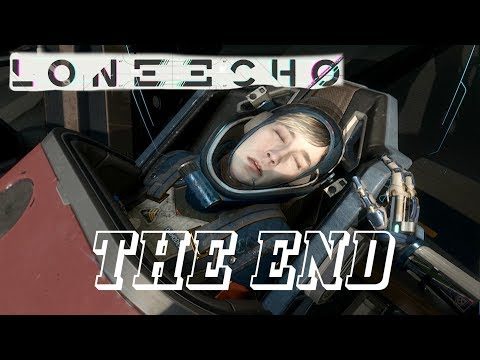 LONE ECHO - THEY ARE ALL DEAD  (VR EP #8 THE END)