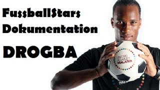 Fussball Stars Dokumentation - DIDIER DROGBA