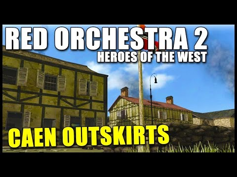 CAEN OUTSKIRTS ► Red Orchestra 2: Heroes of the West (Livestream) | Gameplay Deutsch