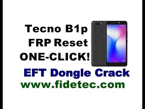 Tecno B1p Frp Reset 1-Click EFT Dongle Crack [Tecno Pop2