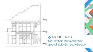Építészeti BIM Tanfolyam 4. Rész: Metszetek, homlokzatok, geolokáció és részletrajzok