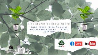???? Live Grupos de Crescimento 01/12/2020
