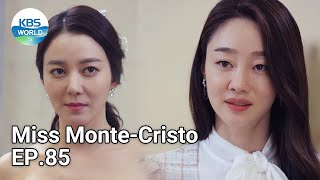 Miss Monte-Cristo EP.85 | KBS WORLD TV 210618