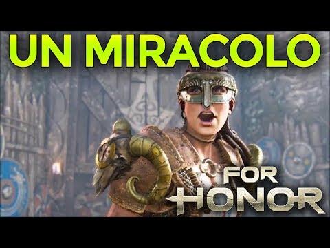 IL MIRACOLO E' AVVENUTO ► FOR HONOR Gameplay ITA