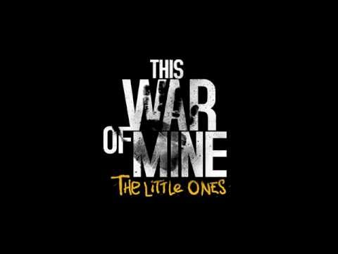 This War Of Mine The Little Ones Pc Trailer Youtube
