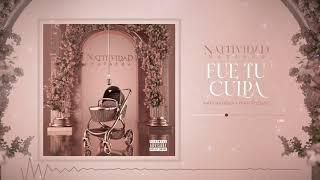 Natti Natasha x Fran Rozzano - Fue Tu Culpa [Official Audio]
