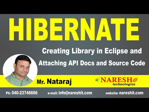 Creating Library in Eclipse and Attaching API Docs and Source Code | Hibernate Tutorial