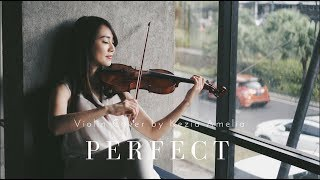 Perfect - Ed Sheeran Violin Cover by Kezia Amelia