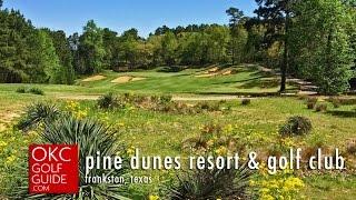 Pine Dunes Resort & Golf Club | East Texas Golf Course Escape